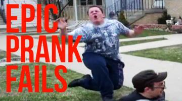 Epic Prank Fails!