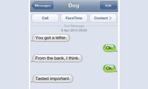 25 Texts From Dogs That Will Make You LOL!!