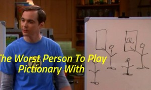 The Worst Person To Play Pictionary With
