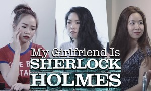 When your Girlfriend is Sherlock Holmes