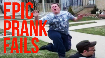 Epic Prank Fails!